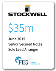 Stockwell - $35 Million Senior Secured Notes