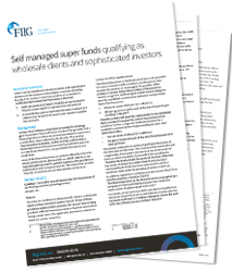 Self managed super funds qualifying as wholesale clients and sophisticated investors - PDF download